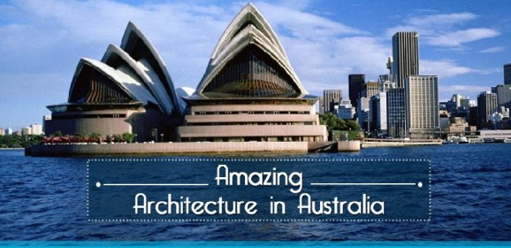 The Amazing Australian Architecture